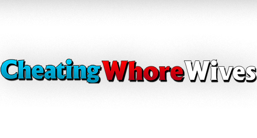 Cheating Whores Wives